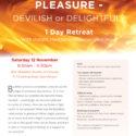 Pleasure – Delightful or Devilish